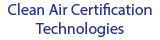 Clean Air Certification Technologies
